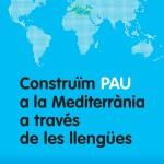 Construïm pau a la Mediterrania