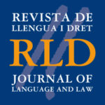 Monograph of the Journal of Language and Law with the papers presented at the Linguapax Conference On the Status of Languages