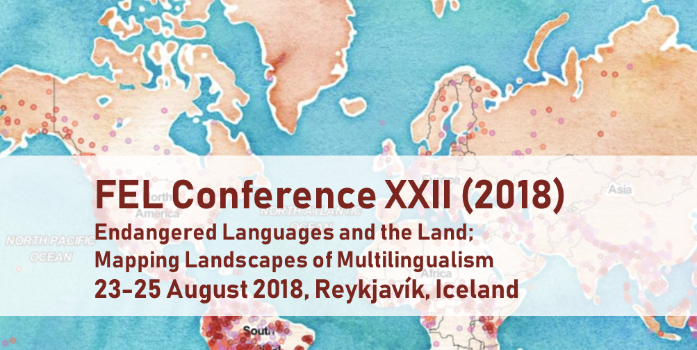 Endangered Languages and the Land – 2018 FEL Conference