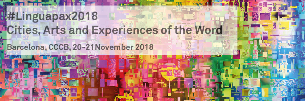 #Linguapax2018. Cities, Arts and Experiences of the Word