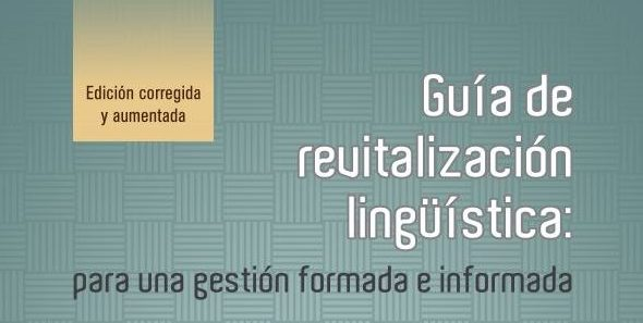 "Reissue of the ""Guide to Linguistic Revitalisation"""