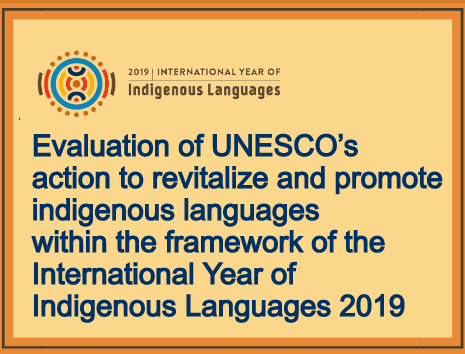 Final Report of Evaluation of UNESCO's action to revitalize and promote indigenous languages